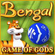 Bengal – Game of Gods