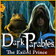 Dark Parables: The Exiled Prince