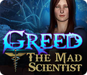 Greed: The Mad Scientist