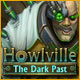Howlville: The Dark Past