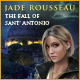 Jade Rousseau – The Fall of Sant' Antonio