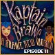 Kaptain Brawe – Episode II