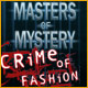 Masters of Mystery – Crime of Fashion