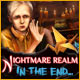 Nightmare Realm: In the End…