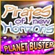 Pirates of New Horizons: Planet Buster