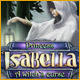 Princess Isabella – A Witch's Curse