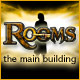 Rooms: The Main Building