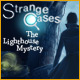 Strange Cases – The Lighthouse Mystery
