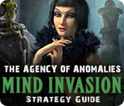The Agency of Anomalies: Mind Invasion Strategy Guide