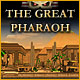 The Great Pharaoh
