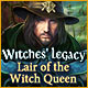 Witches' Legacy: Lair of the Witch Queen