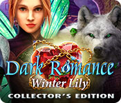 Dark Romance: Winter Lily Collector's Edition