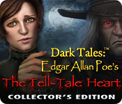 Dark Tales: Edgar Allan Poe's The Tell-Tale Heart Collector's Edition
