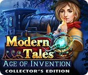 Modern Tales: Age of Invention Collector's Edition