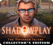 Shadowplay: The Forsaken Island Collector's Edition
