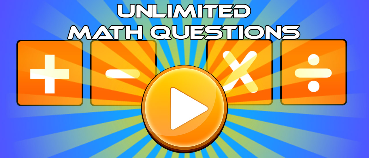 Unlimited Math Questions