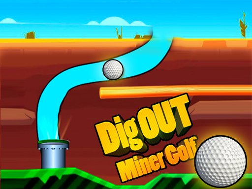 Dig Out Miner Golf